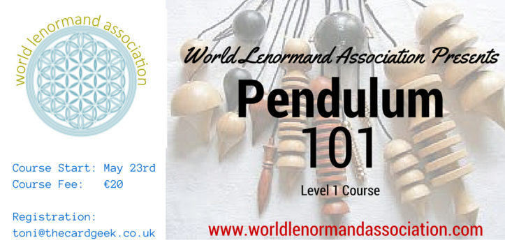 World Lenormand Association Presents Pendulum 101